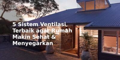 ventilasi rumah yang sehat