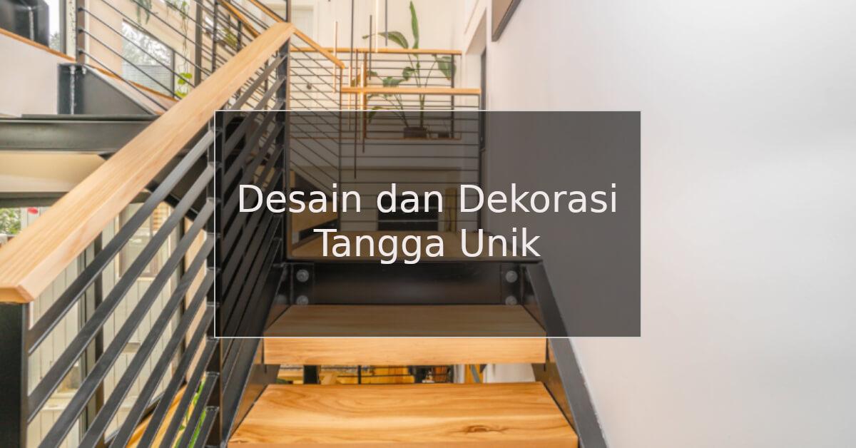 desain dan dekorasi tangga unik